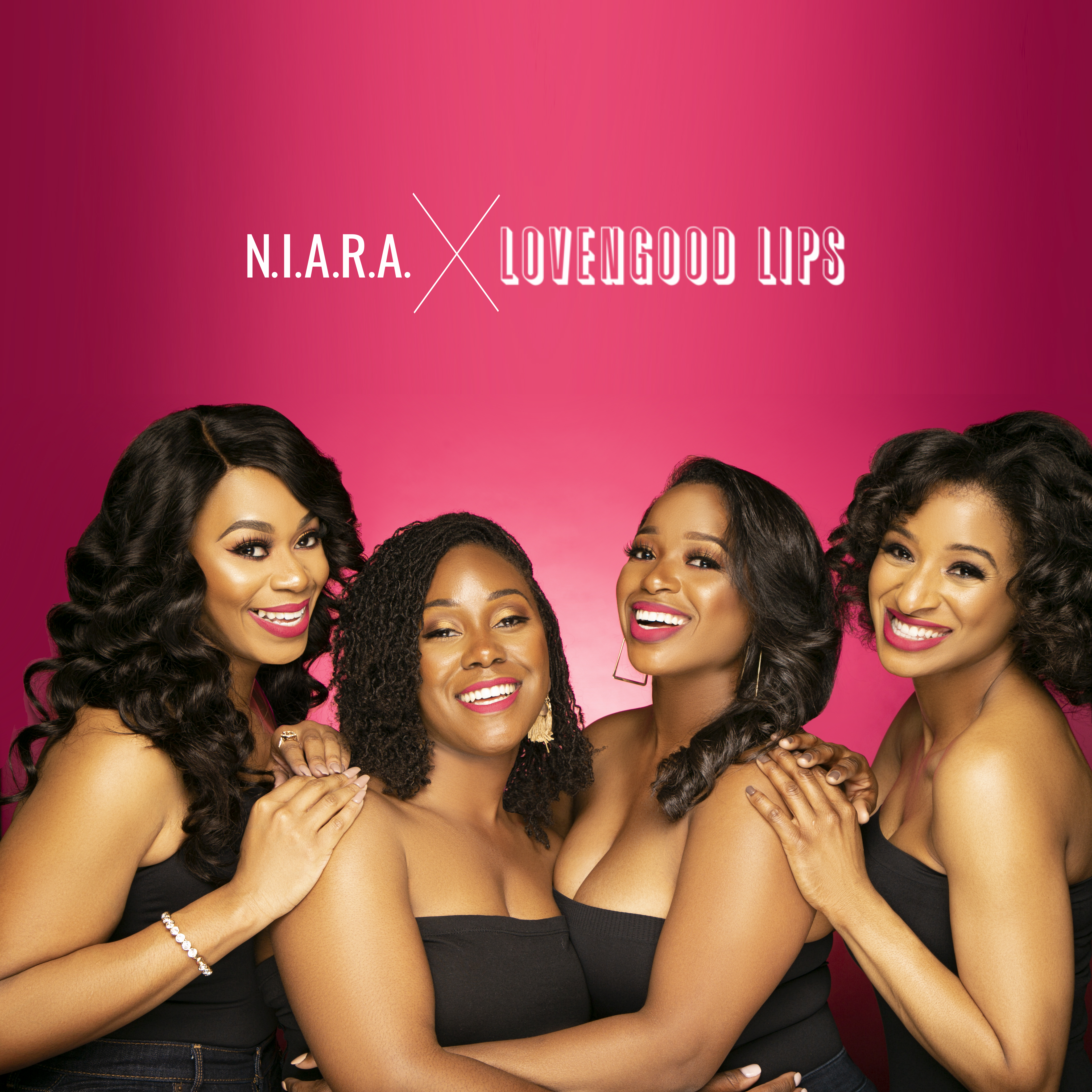 N.I.A.R.A. x Lovengood Lips