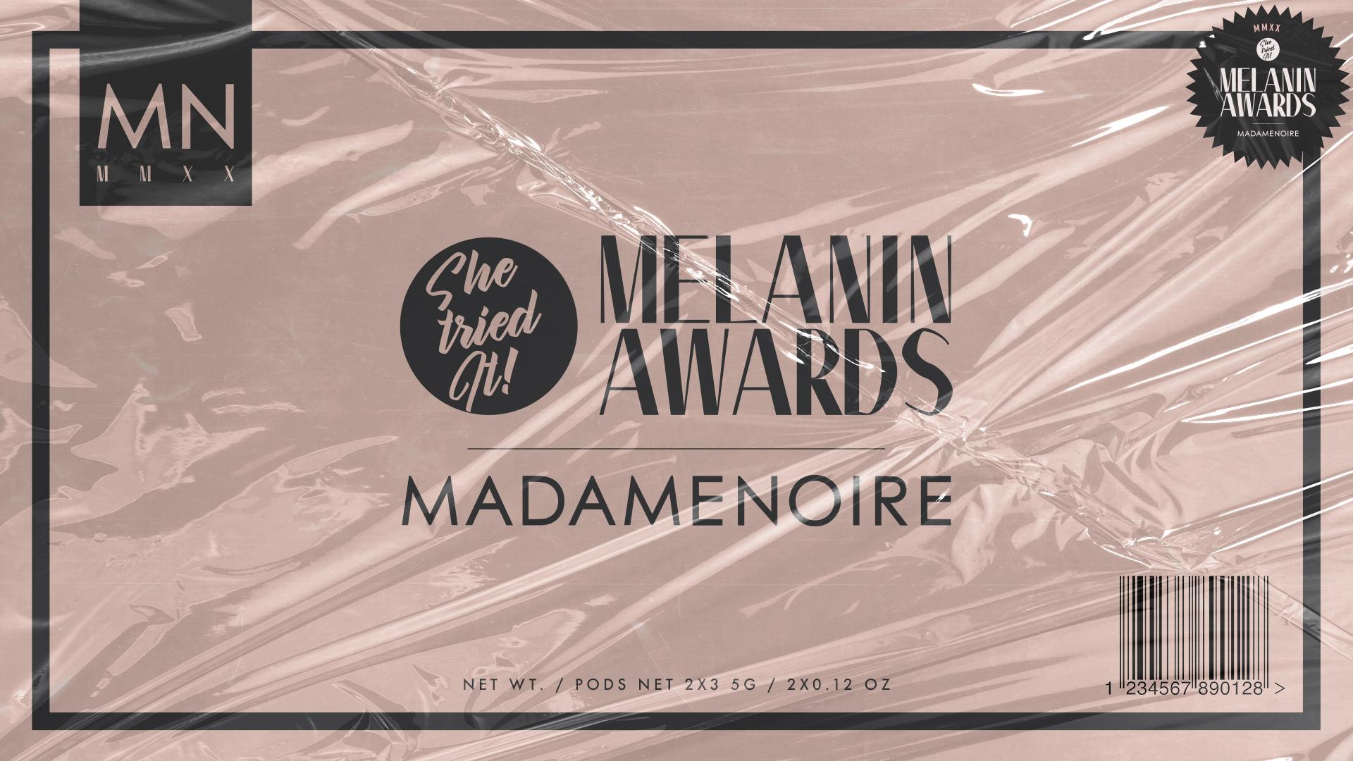 She Tried It! Melanin Awards