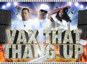 VAX THAT THANG UP